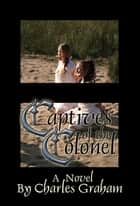 Captives of the Colonel ebook by Charles Graham