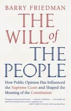 The Will of the People ebook by Barry Friedman