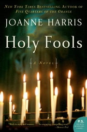 Holy Fools ebook by Joanne Harris
