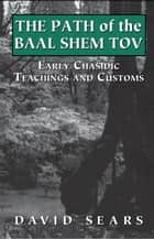 Path of the Baal Shem Tov ebook by David Sears