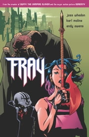 Fray: Future Slayer ebook by Joss Whedon