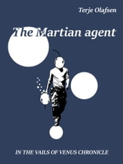 The Martian agent ebook by Terje Olafsen