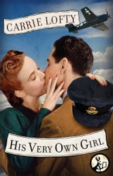 His Very Own Girl ebook by Carrie Lofty