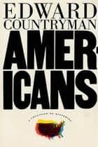 Americans ebook by Edward Countryman