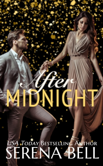 After Midnight - A Holiday Novella ebook by Serena Bell