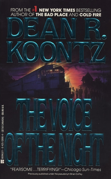 The Voice Of The Night Ebook By Dean Koontz 9781101173633