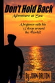 Don't Hold Back: Adventure at Sea