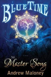 Master Song, The ebook by Andrew Maloney
