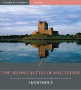 The Second Battle of Mag Tuired (Illustrated Edition) ebook by Elizabeth A. Gray