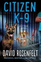 Citizen K-9 ebook by