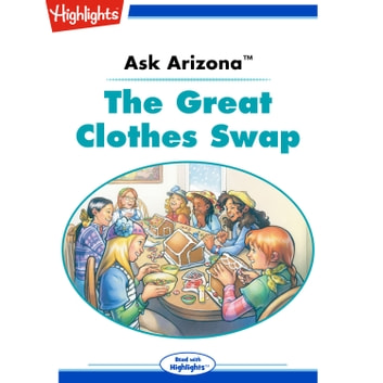 Great Clothes Swap, The - Ask Arizona audiobook by Lissa Rovetch