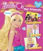 Barbie Loves Her Friends (Barbie) ebook by Mary Man-Kong,Golden Books,Rebecca Frazer