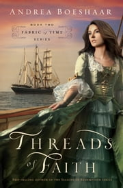 Threads of Faith ebook by Andrea Boeshaar