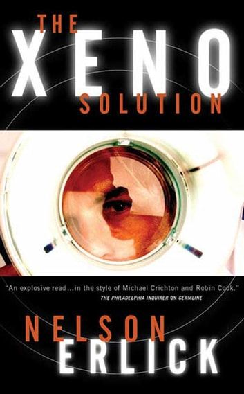 The Xeno Solution ebook by Nelson Erlick