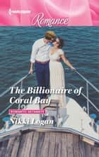 The Billionaire of Coral Bay ebook by Nikki Logan