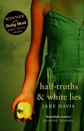 Half-truths & White Lies ebook by Jane Davis