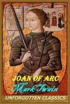 Joan of Arc ebook by Mark Twain