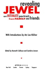 Revealing Jewel - An Intimate Portrait from Family and Friends ebook by