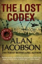 The Lost Codex ebook by Alan Jacobson