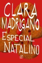 Especial Natalino eBook by Clara Madrigano