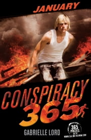 Conspiracy 365: January ebook by Gabrielle Lord