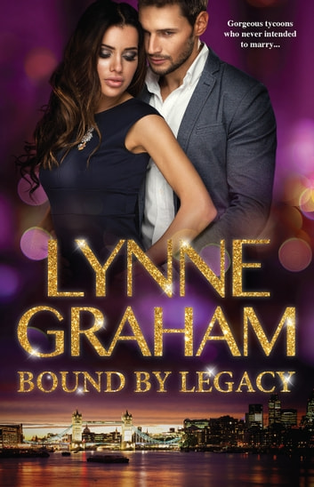 Bound By Legacy 電子書 by Lynne Graham
