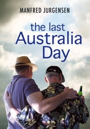 the last Australia Day ebook by Manfred Jurgensen