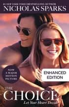 The Choice (Movie Tie-In) ebook by Nicholas Sparks