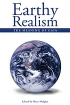 Earthy Realism ebook by Mary Midgley