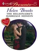 The Billionaire's Marriage Mission ebook by Helen Brooks