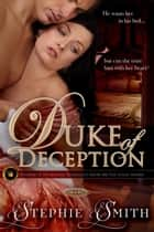 Duke of Deception ebook by Stephie Smith