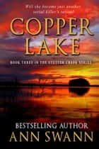Copper Lake ebook by Ann Swann