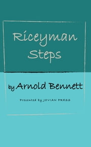 Riceyman Steps ebook by Arnold Bennett