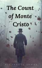 The Count of Monte Cristo ebook by Alexandre Dumas, Oregan Publishing, Stephen Smith