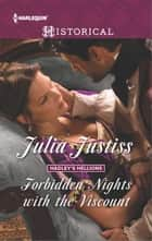 Forbidden Nights with the Viscount ebook by Julia Justiss