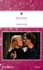 Lovechild ebook by Metsy Hingle