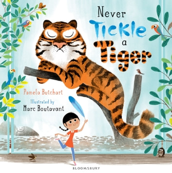 Never Tickle a Tiger ebook by Pamela Butchart