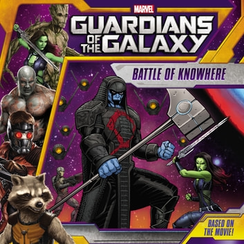 Marvel's Guardians of the Galaxy: Battle of Knowhere ebook by Adam Davis