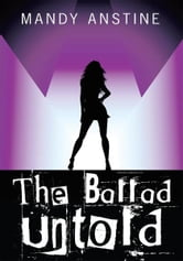 The Ballad Untold ebook by Mandy Anstine