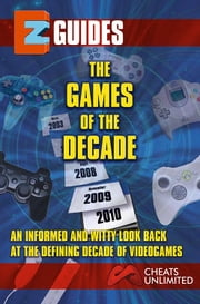 The Games of the Decade ebook by The Cheat Mistress