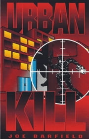 Urban Kill ebook by Joe Barfield