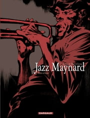Jazz Maynard - tome 7 - Live in Barcelona eBook by Roger, Raule