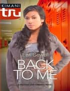 Back to Me (Mills & Boon Kimani Tru) ebook by Earl Sewell