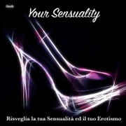 Your Sensuality ebook by Danila