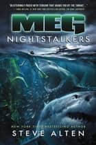 MEG: Nightstalkers ebook by Steve Alten