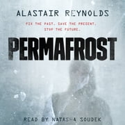 Permafrost livre audio by Alastair Reynolds