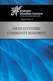 ASEAN Economic Community Blueprint ebook by ISEAS