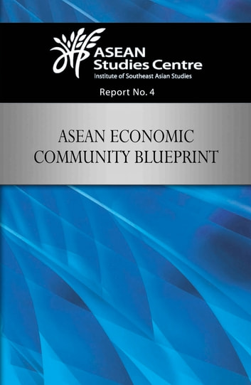 Asean economic community blueprint ebook by 9789814515092 asean economic community blueprint ebook by malvernweather Image collections