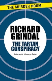 The Tartan Conspiracy ebook by Richard Grindal