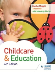 Child Care and Education 6th Edition ebook by Carolyn Meggitt,Julia Manning-Morton,Tina Bruce